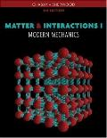 Matter and Interactions I: Modern Mechanics