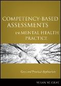 Competency-Based Assessments in Mental Health Practice : Cases and Practical Applications