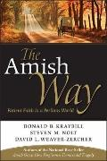 Amish Way : Patient Faith in a Perilous World