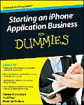 Starting an iPhone Application Business For Dummies (For Dummies (Computer/Tech))