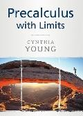 Precalculus : With Limits