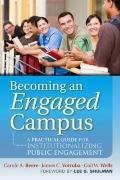Becoming an Engaged Campus : A Practical Guide for Institutionalizing Public Engagement
