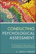 Conducting Psychological Assessment : A Guide for Practitioners