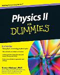 Physics II For Dummies (For Dummies (Math & Science))