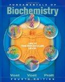 Fundamentals of Biochemistry : Life at the Molecular Level