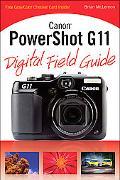 Canon PowerShot G11 Digital Field Guide