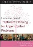 Evidence-Based Treatment Planning for Anger Control Problems, DVD Companion Workbook (Eviden...
