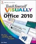 Teach Yourself VISUALLY Office 2010 (Teach Yourself VISUALLY (Tech))