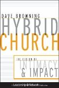 Hybrid Church : The Fusion of Intimacy and Impact