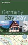 Frommer's Germany Day by Day (Frommer's Day by Day - Pocket)