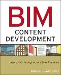 Developing BIM Content: Strategies and Best Practices