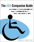 The ADA Companion Guide: Understanding the Americans with Disabilities Act Accessibility Gui...