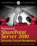 Professional SharePoint Server 2010 Enterprise Content Management