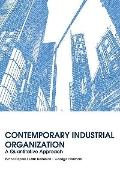 Contemporary Industrial Organization: A Quantitative