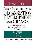 Best Practices in Organization Development and Change: Culture, Leadership, Retention, Perfo...