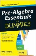 Pre-Algebra Essentials For Dummies (For Dummies (Math & Science))