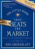 The Little Book that Still Beats the Market: Your Safe Haven in Good Times or Bad (Little Bo...