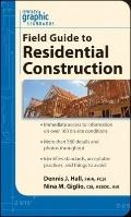 Graphic Standards Field Guide to Residential Construction (Ramsey/Sleeper Architectural Grap...