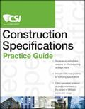 CSI Construction Specifications Practice Guide