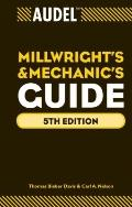 Audel  Millwrights and Mechanics Guide (Audel Technical Trades Series)