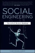 Social Engineering : The Art of Human Hacking