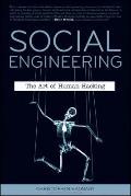 Social Engineering : The Art of Human Hacki
