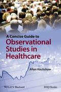 Concise Guide to Observational Studies in Healthcare