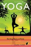 Yoga - Philosophy for Everyone : Bending Mind and Body