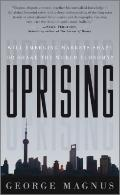 Uprising : Will Emerging Markets Shape or Shake the World Economy?
