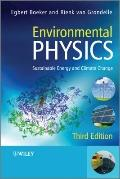 Environmental Physics : Sustainable Energy and Climate Change