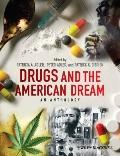 Drugs and the American Dream : An Anthology