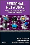 Personal Networks : Wireless Networking for Personal Devices