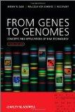 From Genes to Genomes : Concepts and Applications of DNA Technology