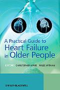 A Practical Guide to Heart Failure in Older People