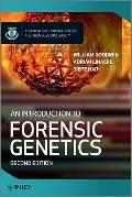An Introduction to Forensic Genetics (Essential Forensic Science)