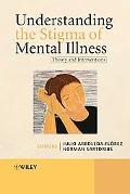 Understanding the Stigma of Mental Illness: Theory and Interventions