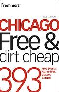 Frommer's Chicago Free and Dirt Cheap (Frommer's Free & Dirt Cheap)