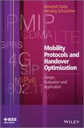Mobility Protocols and Handover Optimization : Design, Evaluation and Application