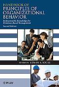 Handbook of Principles of Organizational Behavior: Indispensable Knowledge for Evidence-Base...