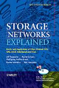 Storage Networks Explained: Basics and Application of Fibre Channel SAN, NAS, iSCSI,InfiniBa...