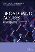 Broadband Access: Wireline and Wireless - Alternatives for Internet Services