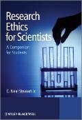 Research Ethics for Scientists : A Companion for Students