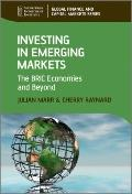 Investing in Emerging Markets : The Bric Economies and Beyond