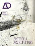 Protocell Architecture: Architectural Design