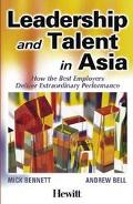 Leadership and Talent in Asia How the Best Employers Deliver Extraordinary Performance