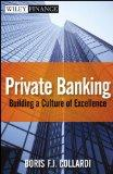 World Class Private Banking: Building a Culture of Excellence