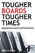 Tougher Boards for Tougher Times Corporate Governance in the Post-Enron Era