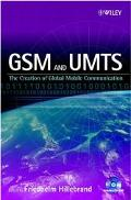 Gsm & Umts The Creation of Global Mobile Communications