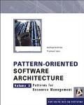 Pattern-Oriented Software Architecture Patterns for Resource Management