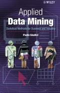 Applied Data Mining Statistical Methods for Business and Industry
